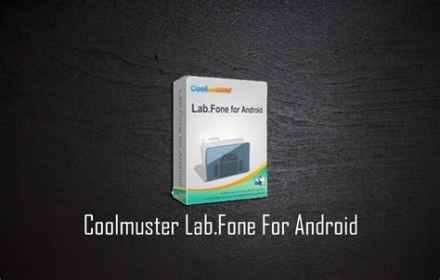Coolmuster Lab.Fone for Android İndir – Full v5.2.45